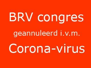 BRV congres geannuleerd i.v.m. Coronavirus